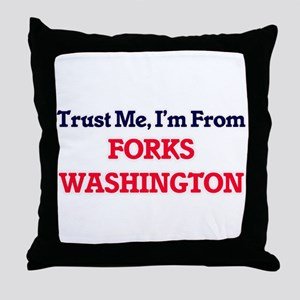 Trust Me, I'm from Forks Washington Throw Pillow
