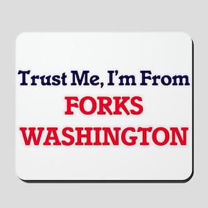 Trust Me, I'm from Forks Washington Mousepad