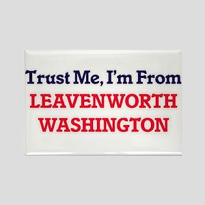 Trust Me, I'm from Leavenworth Washington Magnets