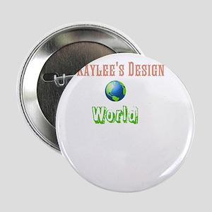 """Kaylee's Design World 2.25"""" Button"""