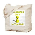 Colonels Do It In The Hall Tote Bag