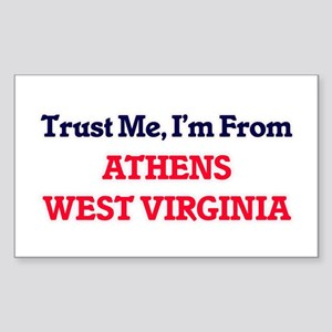 Trust Me, I'm from Athens West Virginia Sticker