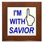 I'm With SAVIOR! Framed Tile