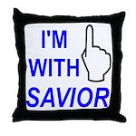 I'm With SAVIOR! Throw Pillow