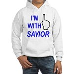 I'm With SAVIOR! Hooded Sweatshirt