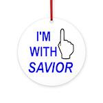 I'm With SAVIOR! Ornament (Round)