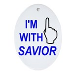 I'm With SAVIOR! Oval Ornament