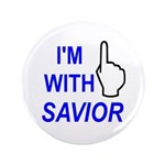 """I'm With SAVIOR! 3.5"""" Button (100 pack)"""