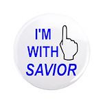 "I'm With SAVIOR! 3.5"" Button"