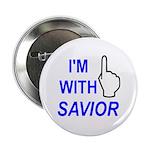 "I'm With SAVIOR! 2.25"" Button"