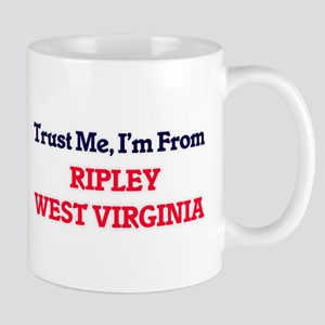 Trust Me, I'm from Ripley West Virginia Mugs