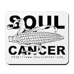 Soul Cancer Mousepad