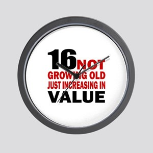 16 Not Growing Old Birthday Wall Clock