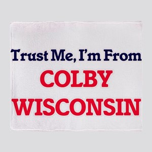 Trust Me, I'm from Colby Wisconsin Throw Blanket