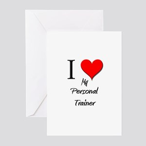 I Love My Personal Trainer Greeting Cards (Pk of 1