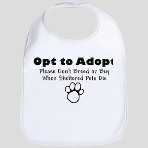 Opt to Adopt Bib