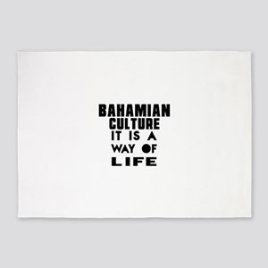 Bahamian Culture It Is A Way Of Lif 5'x7'Area Rug