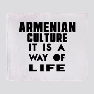 Armenian Culture It Is A Way Of Life Throw Blanket