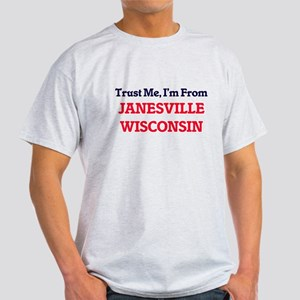 Trust Me, I'm from Janesville Wisconsin T-Shirt