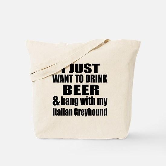 Hang With My Italian Greyhound Tote Bag