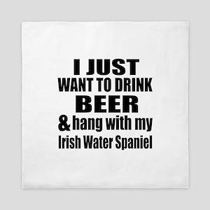 Hang With My Irish Water Spaniel Queen Duvet
