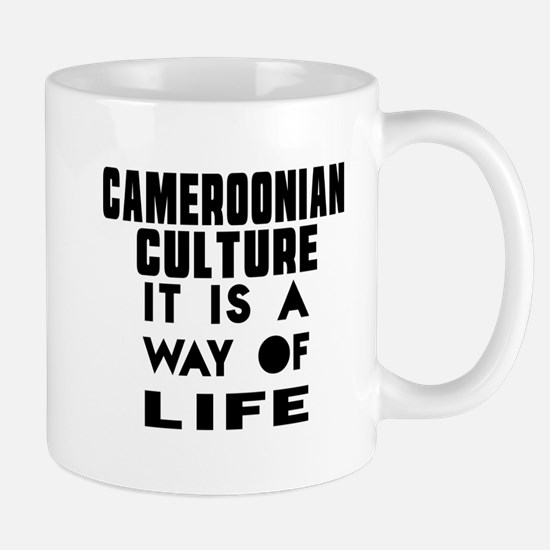 Cemeroonian Culture It Is A Way Of Life Mug