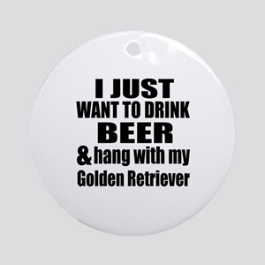 Hang With My Golden Retriever Round Ornament