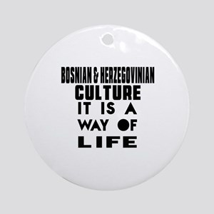 Bosnian & Herzegovinian Culture It Round Ornament