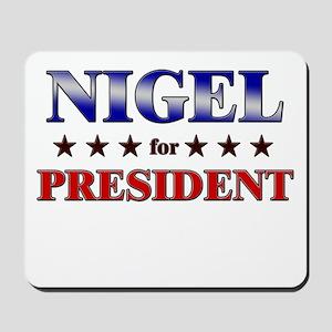 NIGEL for president Mousepad