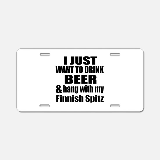 Hang With My Finnish Spitz Aluminum License Plate