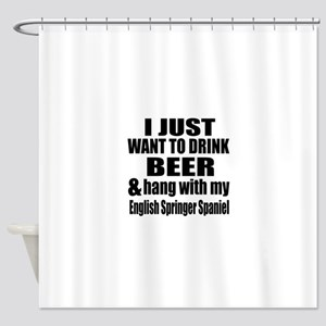 Hang With My English Springer Spani Shower Curtain