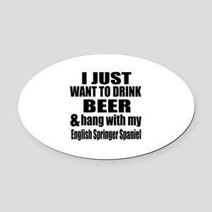 Hang With My English Springer Span Oval Car Magnet