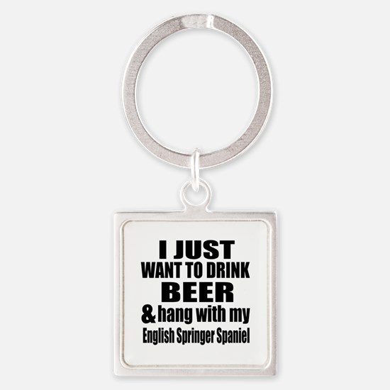 Hang With My English Springer Span Square Keychain
