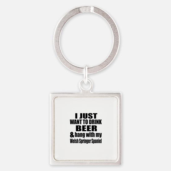 Hang With My Welsh Springer Spanie Square Keychain