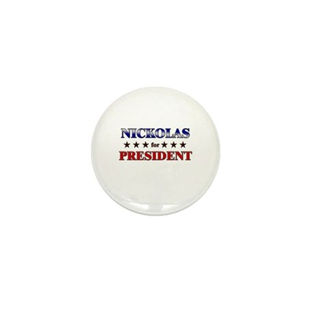 NICKOLAS for president Mini Button (10 pack)