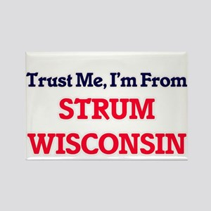 Trust Me, I'm from Strum Wisconsin Magnets