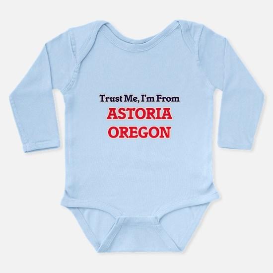 Trust Me, I'm from Astoria Oregon Body Suit