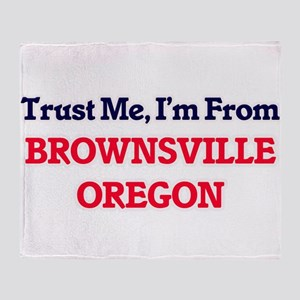 Trust Me, I'm from Brownsville Orego Throw Blanket