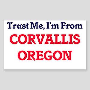 Trust Me, I'm from Corvallis Oregon Sticker