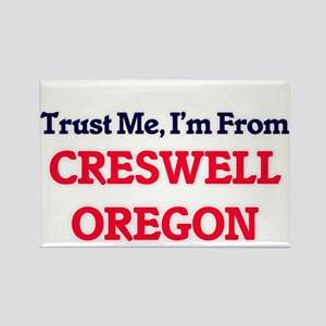 Trust Me, I'm from Creswell Oregon Magnets