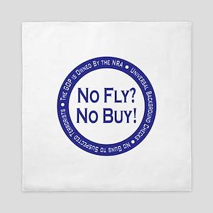 No Fly? No Buy! Queen Duvet