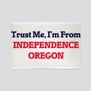 Trust Me, I'm from Independence Oregon Magnets