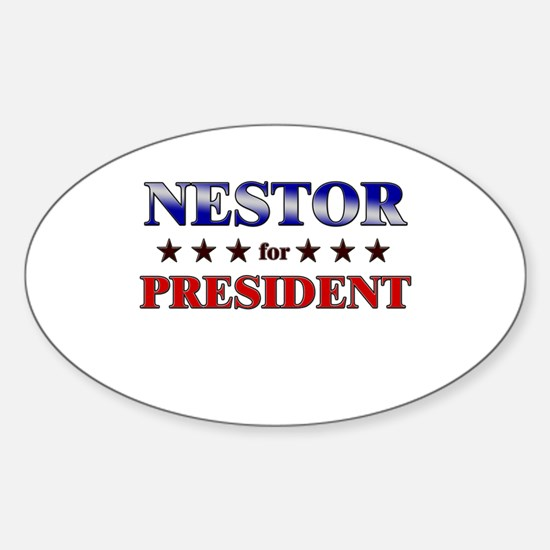 NESTOR for president Oval Decal