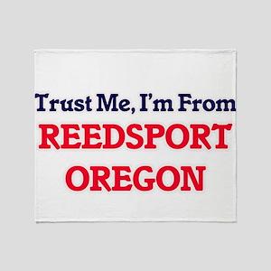 Trust Me, I'm from Reedsport Oregon Throw Blanket