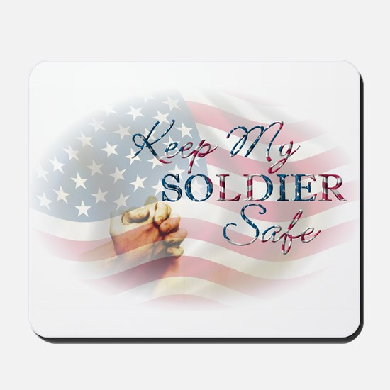 Keep My Soldier Safe Mousepad