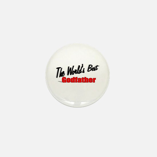 """The World's Best Godfather"" Mini Button"