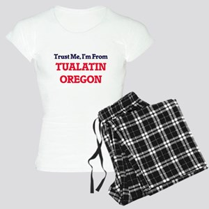Trust Me, I'm from Tualatin Women's Light Pajamas