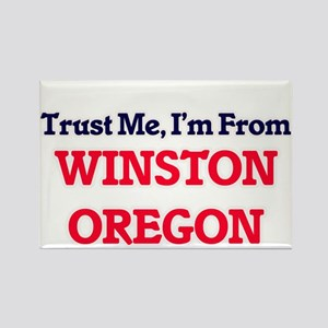 Trust Me, I'm from Winston Oregon Magnets