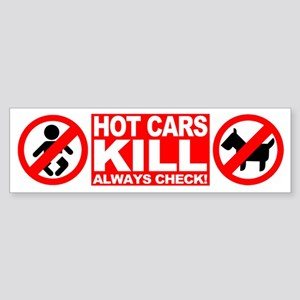 Hot Cars Kill - Always Check Bumper Sticker