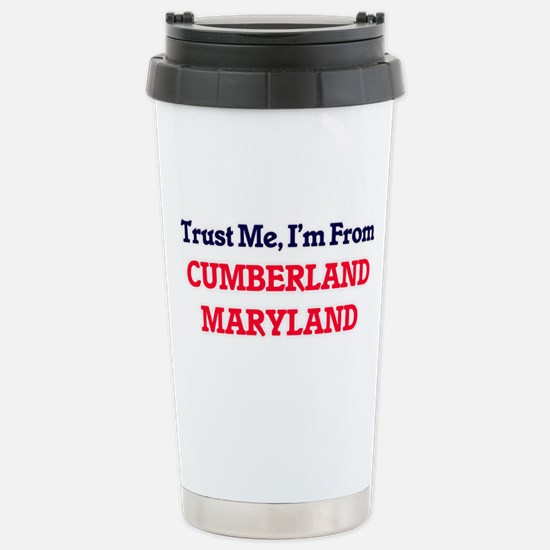 Trust Me, I'm from Cumb Stainless Steel Travel Mug